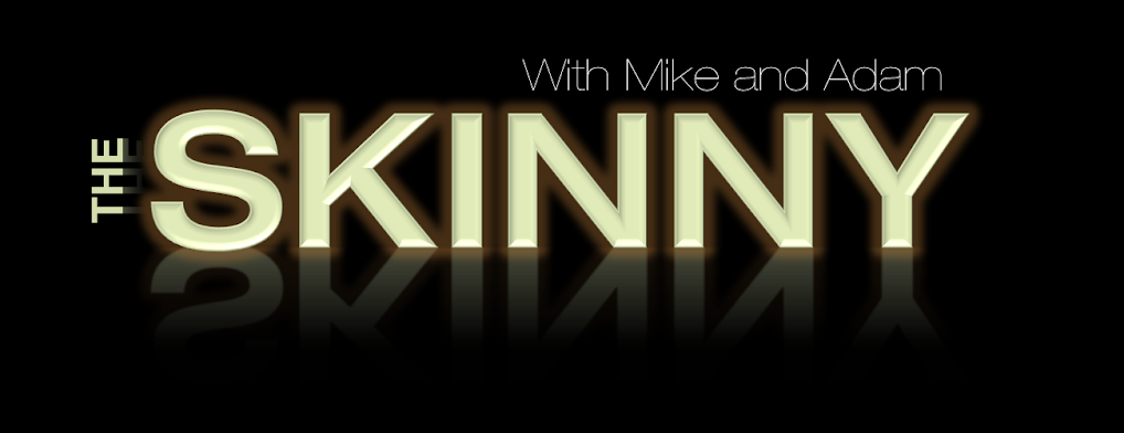 The Skinny with Mike and Adam Official Page