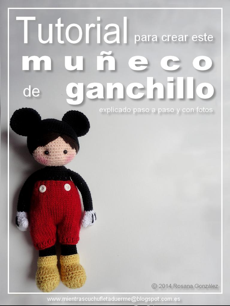TUTORIAL DE UN MUÑECO A CROCHET: NENE MOUSE | Mientras Cuchufleta Duerme
