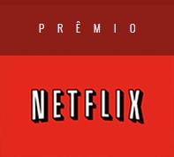 Prêmio Netflix