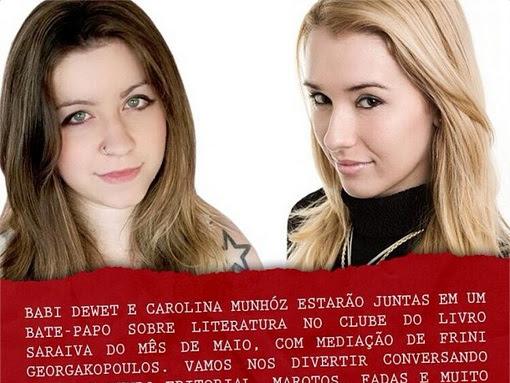 Clube do Livro Saraiva Rio de Janeiro de maio: Babi Dewet e Carolina Munhóz