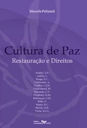 """Tem um texto meu neste livro: """"Para uma Cultura de Paz: Direitos Humanos e Justiça Restaurativa"""""""