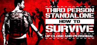 Game How To Survive: Third Person Standalone (2015)