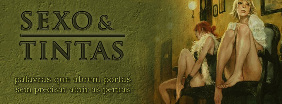 Sexo e Tintas