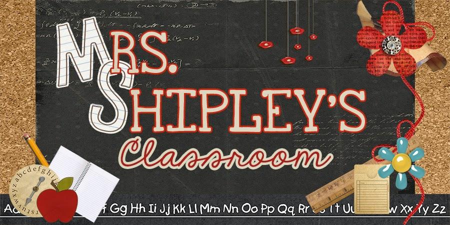 Mrs. Shipley's Classroom