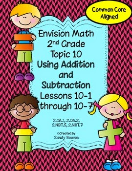 http://www.teacherspayteachers.com/Product/Envision-Math-Topic-10-2010-Version-2nd-Grade-Using-Addition-and-Subtraction-1046245