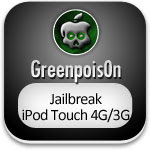 greenpoisOn jailbreak ipod touch 4g