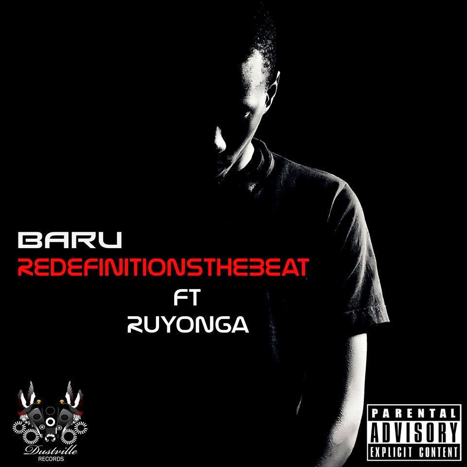 ReDefinitions – Baru ft. Ruyonga [Download + Lyrics]