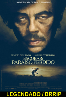 Assistir Escobar Paraíso Perdido Legendado 2015
