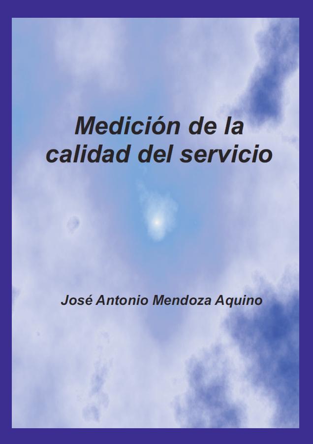 Medición de la calidad del servicio - Jose Mendoza Aquino