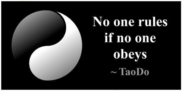 http://2.bp.blogspot.com/-cP_CUQ6bnYY/UD0uNZWi5EI/AAAAAAAAE4A/4niZCnkBVSs/s1600/no-one-rules-if-no-one-obeys.jpg