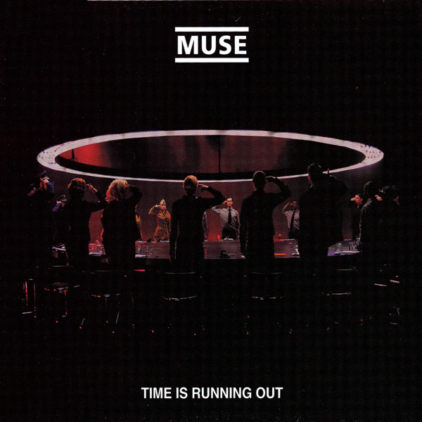 Muse - Time Is Running Out - Single Cover