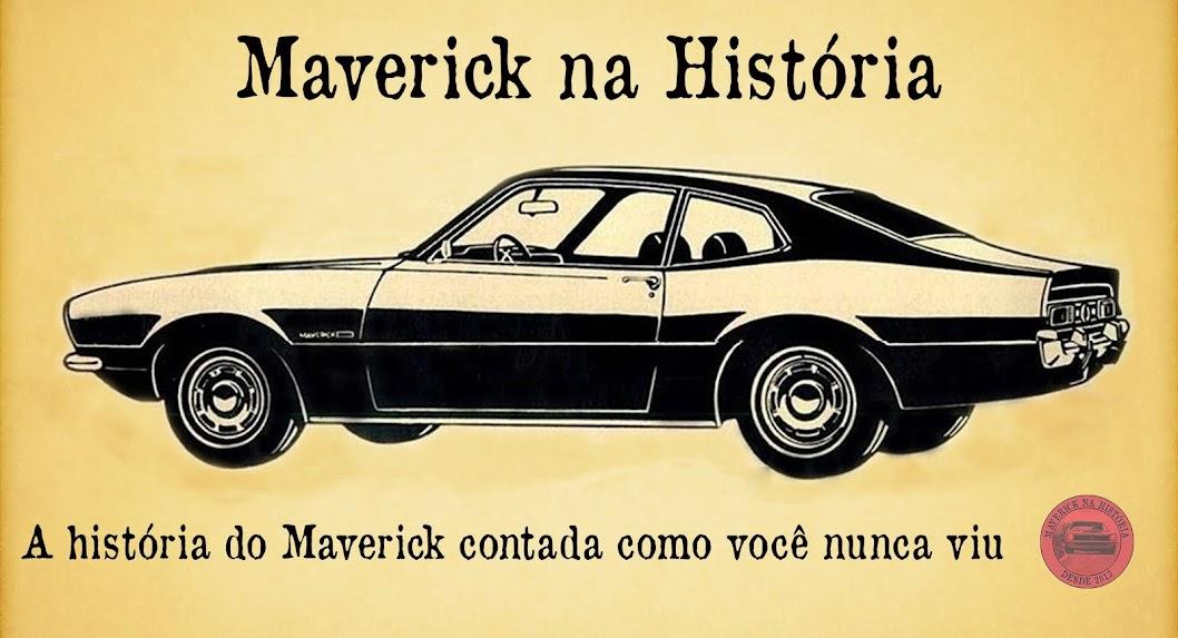 Maverick na História