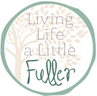 Living Life a Little Fuller