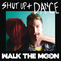 WALK THE MOON - SHUT UP AND DANCE on iTunes