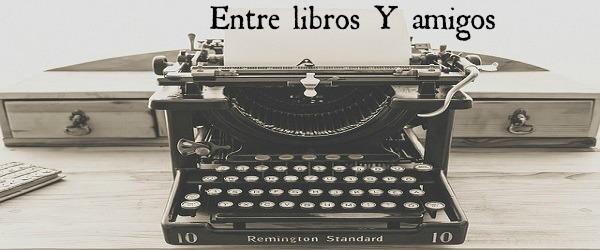 Entre libros y amigos