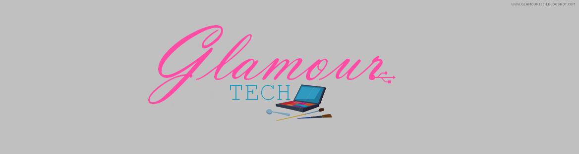 Glamour Tech