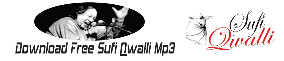 Download Free Sufi Qawwali Mp3 @ SufiQwalli