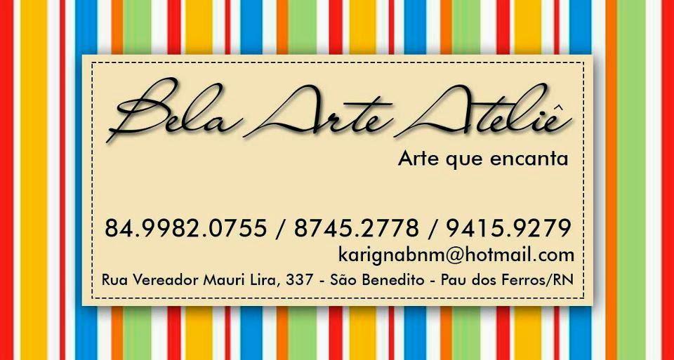 BELA ARTE ATELIÊ EM PAU DOS FERROS/RN
