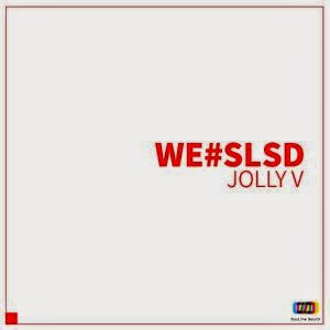 Download Jolly V – WE#SLSD (MP3)