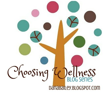 Series: Choosing Wellness
