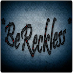 BERECKELESS