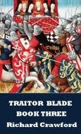Traitor Blade - Book Three - NOW PUBLISHED