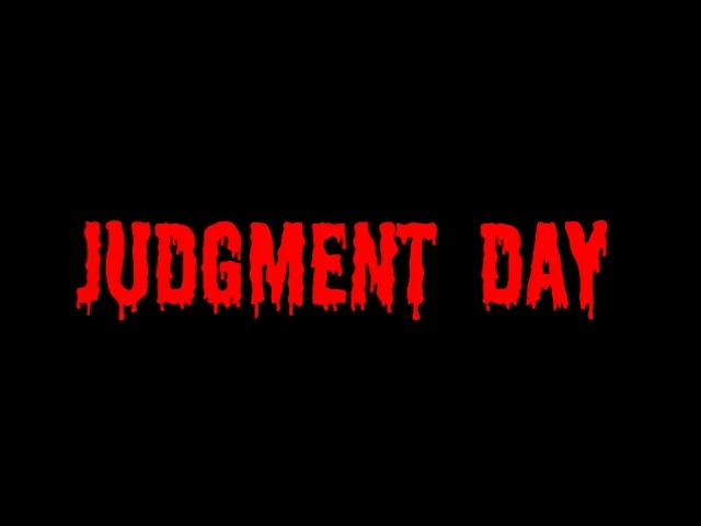 Judgment Day. 21 May Judgment Day