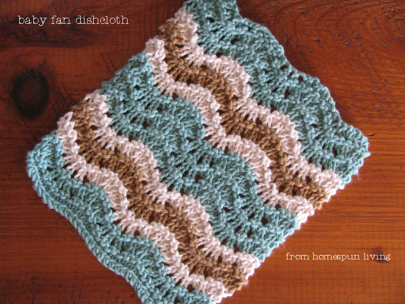 homespun living: the baby fan dishcloth