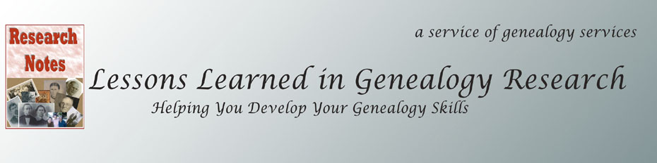 Lessons Learned in Genealogy Research