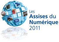 4e édition des Assises du Numérique 2011