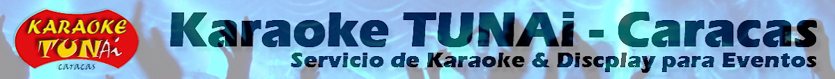 Karaoke TUNAi - Caracas