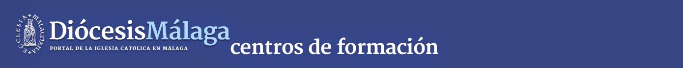 Centros de Formación Diócesis de Málaga