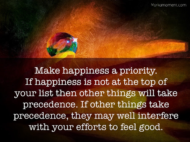 Make Happiness your Top Priority