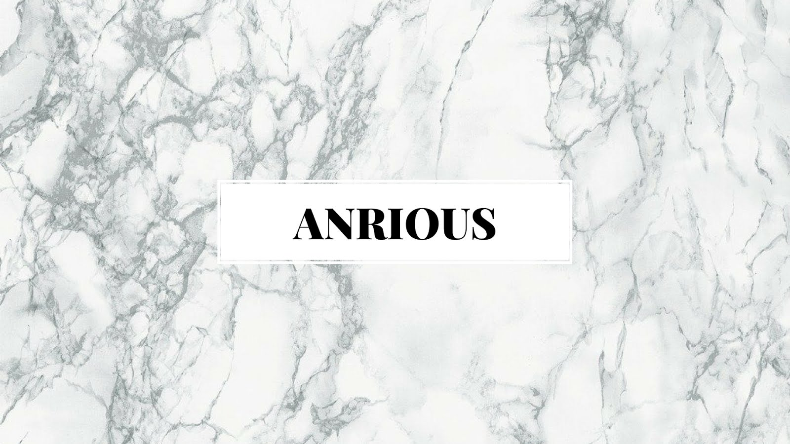 Anrious