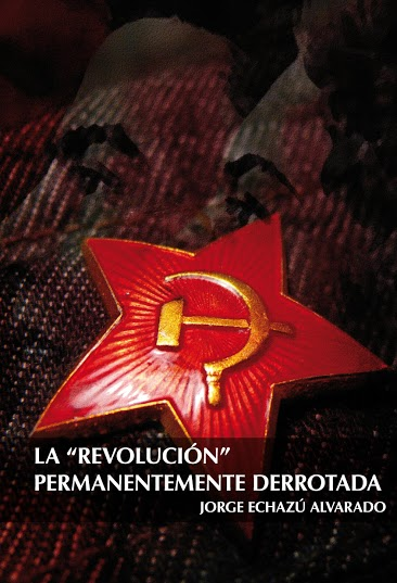 "La ""Revolucion"" permanentemente derrotada."