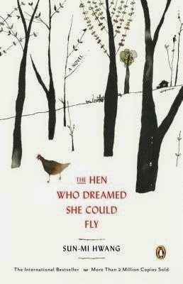The Hen Who Dreamed She Could Fly (Sun-Mi Hwang)
