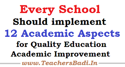 Every School,12 Academic Aspects,Quality Education, Academic Improvement