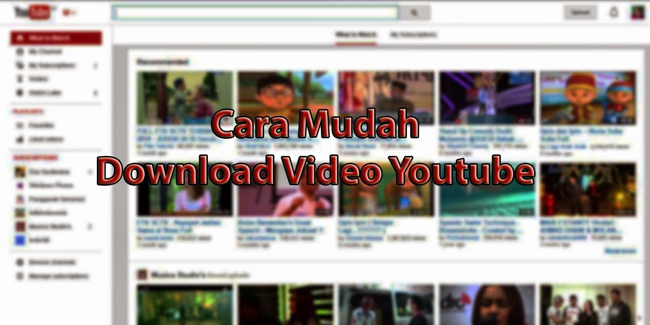 Cara Mudah Download Video Youtube Tanpa Software