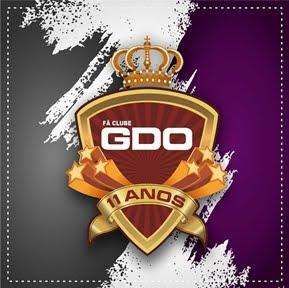 FÃ CLUB #GDO 11 ANOS