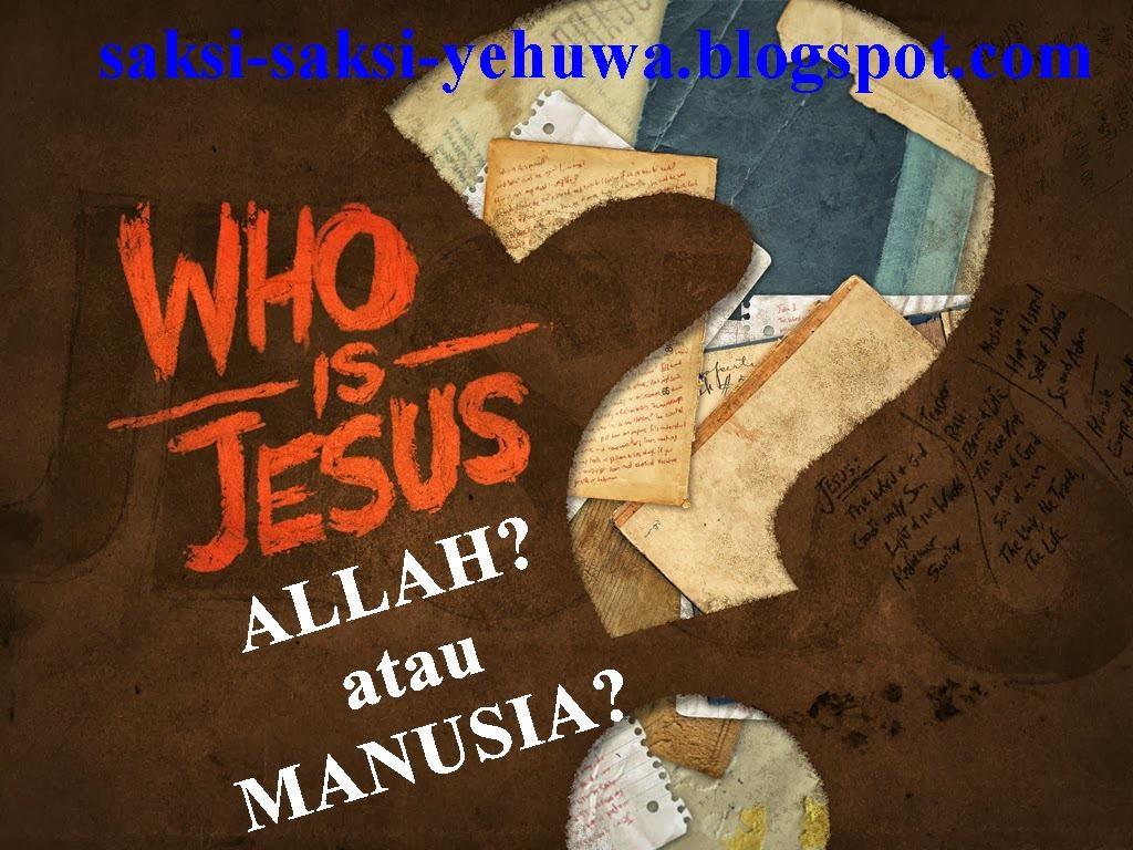 kristologi siapakah yesus allah atau manusia