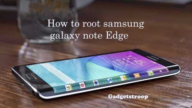 root-samsung-galaxy-note-edge