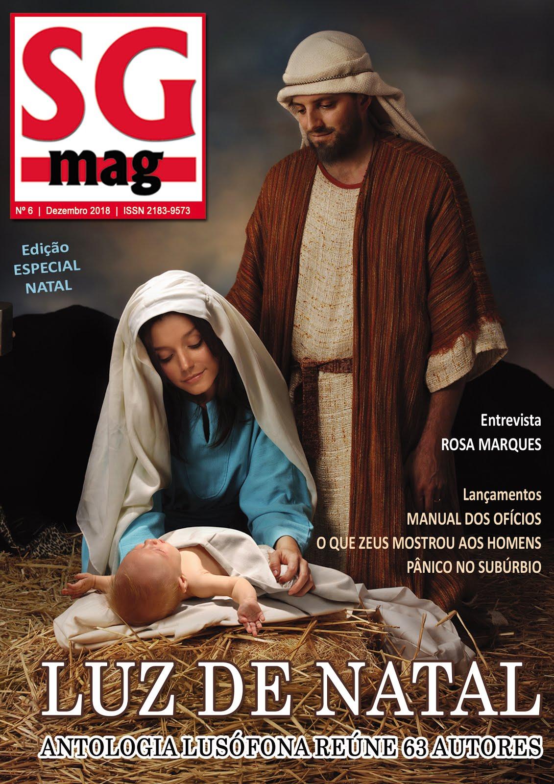 Dirigi e Editei o sexto número da revista SG MAG, com 304 páginas