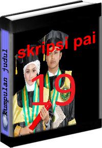 Kumpulan Judul dan Skripsi PAI Tarbiyah Volume 19