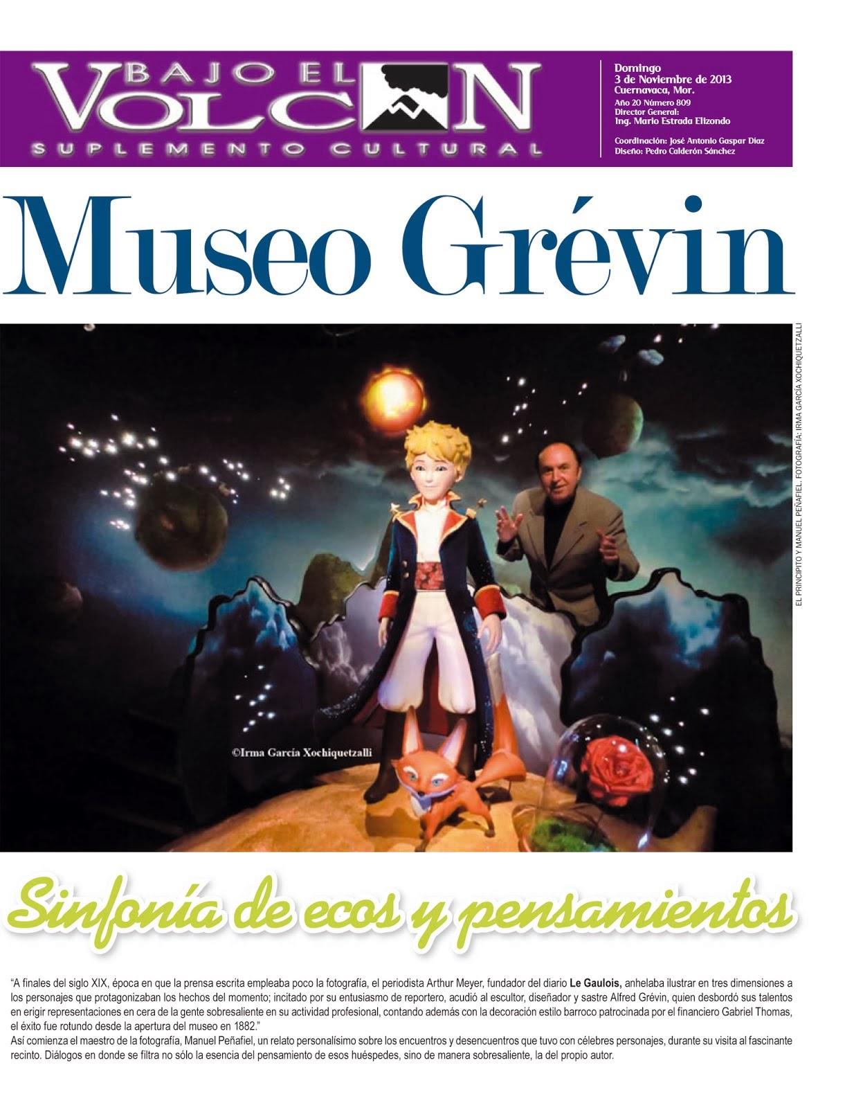 Museo Grévin sinfonía de ecos y pensamientos: Bajo el Volcán