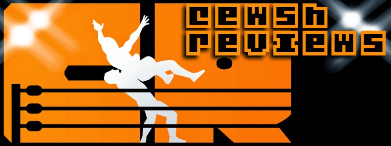 Cewsh Reviews Professional Wrestling