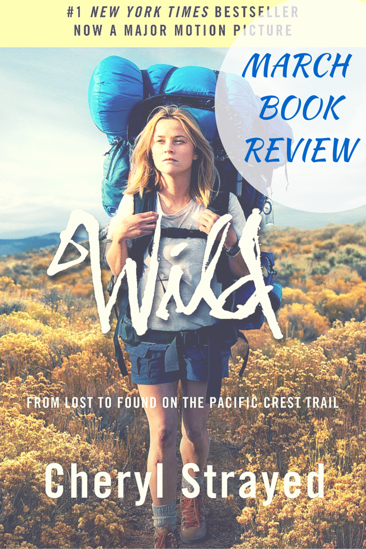 March Book Review - Wild