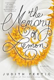 The Memory of Lemon by Judith Fertig