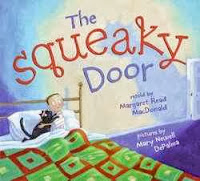 bookcover of The Squeaky Door  by Margaret Read MacDonald