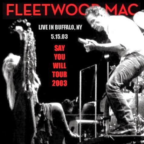 Ce que vous écoutez là tout de suite - Page 40 Fleetwood_Mac_-_HSBC_Arena,_Buffalo,_NY_15._May_2003_-_Front
