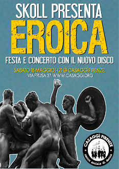 "18 MAGGIO: SKOLL PRESENTA ""EROICA"""
